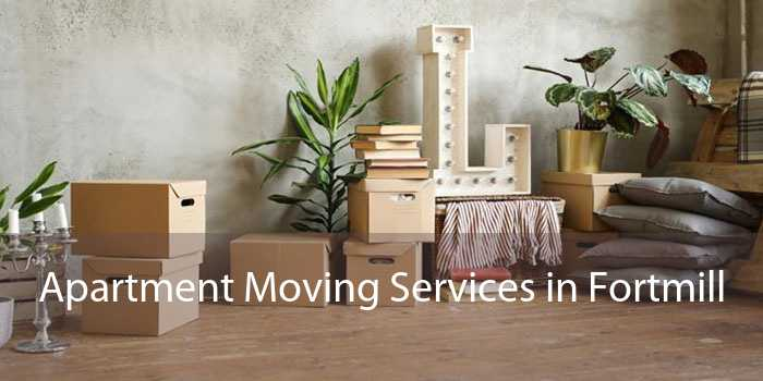 Apartment Moving Services in Fortmill