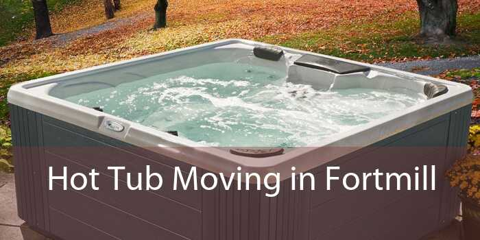 Hot Tub Moving in Fortmill
