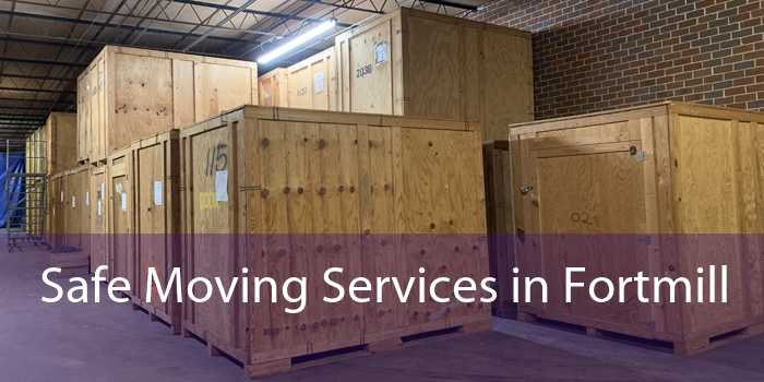 Safe Moving Services in Fortmill